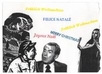 Frohlich Weihnachten : Felice Natale : Merry Christmas : Joyeux Noel.